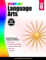 Spectrum Language Arts, Grade 6 - Spectrum