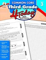 Common Core Third Grade 4 Today : Daily Skill Practice - Carson-Dellosa Publishing