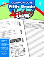 Common Core Fifth Grade 4 Today : Daily Skill Practice - Carson-Dellosa Publishing