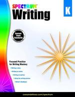 Spectrum Writing, Grade K - Spectrum
