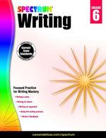 Spectrum Writing, Grade 6 - Spectrum