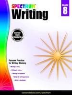 Spectrum Writing, Grade 8 - Spectrum