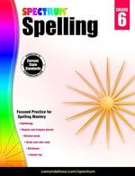 Spectrum Spelling, Grade 6 - Spectrum