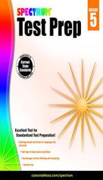 Spectrum Test Prep, Grade 5 - Spectrum
