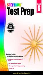 Spectrum Test Prep, Grade 6 - Spectrum