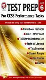 Test Prep for CCSS Performance Tasks, Grade 6 - Schyrlet Cameron