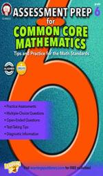 Assessment Prep for Common Core Mathematics, Grade 6 - Karise Mace