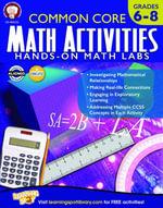 Common Core Math Activities, Grades 6 - 8 - Karise Mace