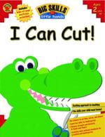 I Can Cut! - Amy Mayr