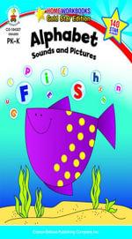 Alphabet, Grades PK - K : Sounds and Pictures - Carson-Dellosa Publishing
