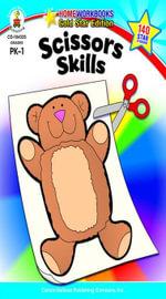 Scissors Skills, Grades PK - 1 - Carson-Dellosa Publishing