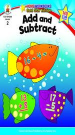 Add and Subtract, Grade 2 - Carson-Dellosa Publishing