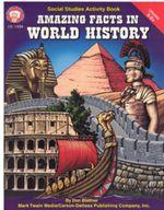 Amazing Facts in World History, Grades 5 - 8 - Don Blattner