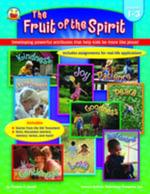 Fruit of the Spirit, Grades 1 - 3 : Developing powerful attributes that help kids be more like Jesus! - M. Div. Thomas C. Ewald