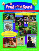 Fruit of the Spirit, Grades 4 - 6 : Developing powerful attributes that help kids be more like Jesus! - M. Div. Thomas C. Ewald