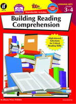 Building Reading Comprehension, Grades 3 - 4 : High-Interest Selections for Critical Reading Skills - Jillayne Prince Wallaker