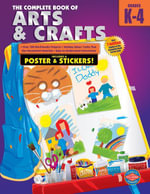 Complete Book of Arts and Crafts, Grades K - 4 - American Education Publishing