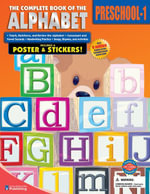 Complete Book of the Alphabet, Grades Preschool - 1 - American Education Publishing