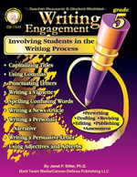 Writing Engagement, Grade 5 : Involving Students in the Writing Process - Ph. D. Janet P. Sitter