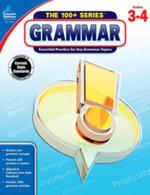 Grammar, Grades 3 - 4 - Carson-Dellosa Publishing