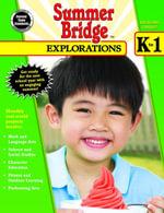 Summer Bridge Explorations, Grades K - 1 - Summer Bridge Activities