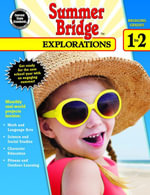Summer Bridge Explorations, Grades 1 - 2 - Summer Bridge Activities