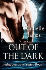 Out of the Dark - Danielle James