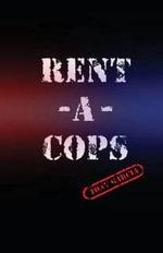 Rent-A-Cops - Tony Garcia