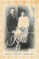 Kate - Billie Virginia Banning