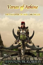 Verses of Athine : The Daughter of Ares Chronicles Collection - Shannon McRoberts
