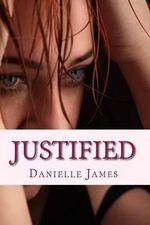 Justified - Danielle James