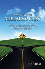 Anatomy of Misdirection : Practices of Movement - MR Joseph L Bruno