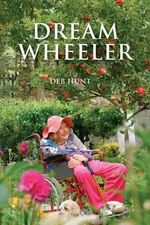 Dream Wheeler - Deb Hunt