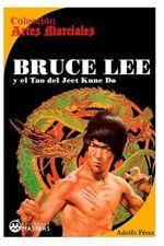Bruce Lee : Y El Tao del Jeet Kune Do - Adolfo Perez