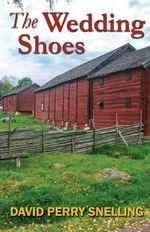The Wedding Shoes - David Perry Snelling