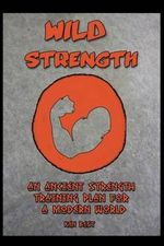 Wild Strength - MR Ken Best