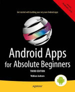 Android Apps for Absolute Beginners - Wallace Jackson