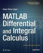 MATLAB Differential and Integral Calculus - Cesar Lopez