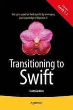 Transitioning to Swift - Scott Gardner