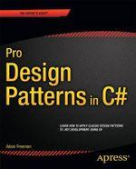 Pro Design Patterns in C# - Adam Freeman