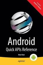 Android Quick API Reference - Onur Cinar