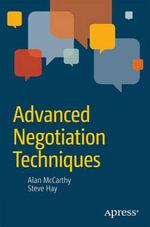 Advanced Negotiation Techniques - Alan McCarthy
