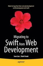 Migrating to Swift from Web Development - Sean Liao