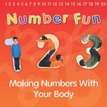 Number Fun : Making Numbers with Your Body - Isabel Thomas