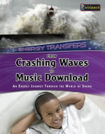 From Crashing Waves to Music Download : An Energy Journey Through the World of Sound - Andrew Solway