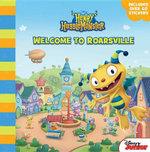 Henry Hugglemonster Welcome to Roarsville - Disney Book Group
