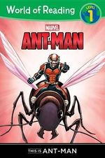World of Reading: Ant-Man This Is Ant-Man : Level 1 - Chris Wyatt