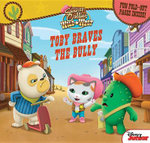 Sheriff Callie's Wild West Toby Braves the Bully : Fun Foldout Pages Inside! - Disney Book Group