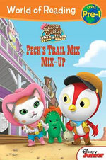 Sheriff Callie's Wild West Peck's Trail Mix Mix-Up : Level Pre-1 - Disney Book Group