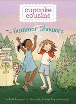 Cupcake Cousins, Book 2 : Summer Showers - Kate Hannigan